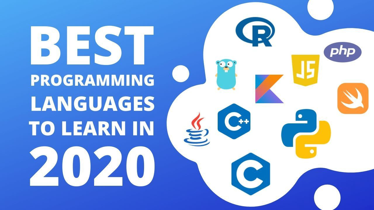 9 Best Programming Languages To Learn In 2020